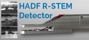 High Angle Dark Field Retractable STEM Detector (HADF R-STEM)