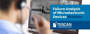 Failure analysis of microelectronic devices - WEBINAR